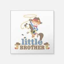 "Cowboy Little Brother Square Sticker 3"" x 3"""