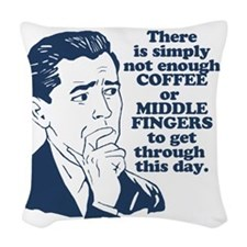 Coffee And The Middle Finger Woven Throw Pillow