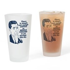 Coffee And The Middle Finger Drinking Glass