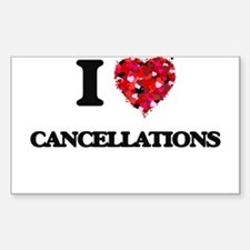I love Cancellations Decal