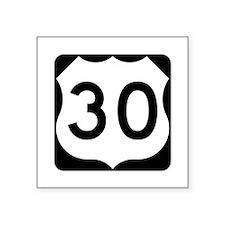 """Us Route 30 Square Sticker 3"""" X 3"""""""