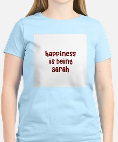 happiness is being Sarah T-Shirt