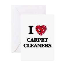 I love Carpet Cleaners Greeting Cards