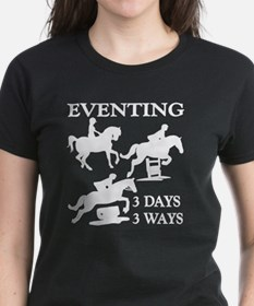Eventing 3 Days 3 Ways Tee