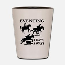 EVENTING 3 Day 3 Ways Shot Glass