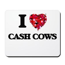 I love Cash Cows Mousepad