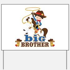 Cowboy Big Brother Yard Sign