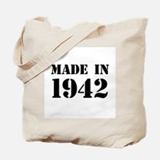 Made in 1942 Tote Bag