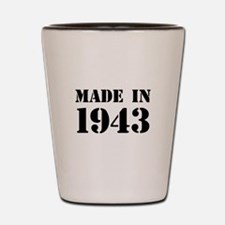 Made in 1943 Shot Glass