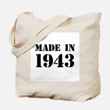 Made in 1943 Tote Bag