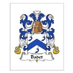 Badet Family Crest  Small Poster