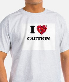 I love Caution T-Shirt