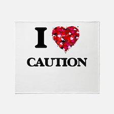 I love Caution Throw Blanket