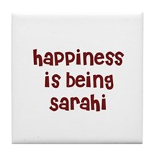 happiness is being Sarahi Tile Coaster