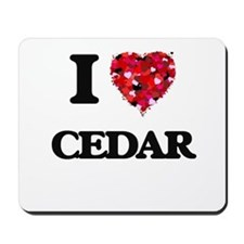 I love Cedar Mousepad