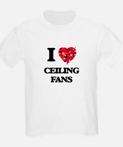 I love Ceiling Fans T-Shirt