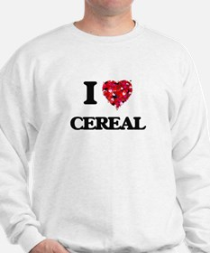 I love Cereal Sweatshirt