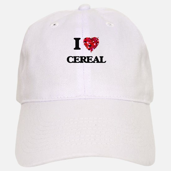I love Cereal Baseball Baseball Cap