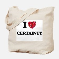 I love Certainty Tote Bag