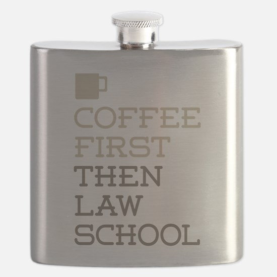 Coffee Then Law School Flask