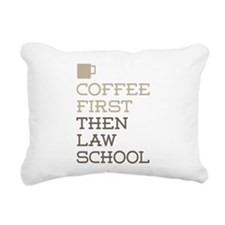 Coffee Then Law School Rectangular Canvas Pillow