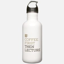 Coffee Then Lecture Water Bottle