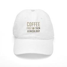 Coffee Then Lexicology Baseball Cap