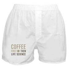 Coffee Then Life Science Boxer Shorts