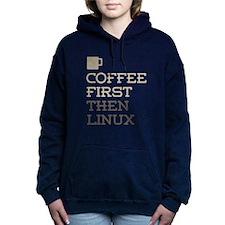 Coffee Then Linux Women's Hooded Sweatshirt
