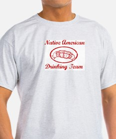 Native American Drinking Team T-Shirt