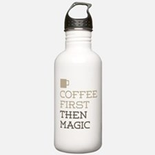 Coffee Then Magic Water Bottle