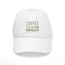 Coffee Then Morphology Baseball Cap