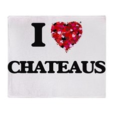 I love Chateaus Throw Blanket