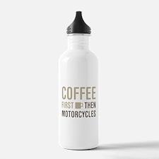 Coffee Then Motorcycle Water Bottle