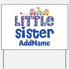 Personalized Name Little Sister Yard Sign