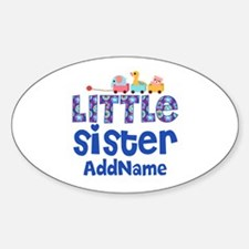 Personalized Name Little Sister Sticker (Oval)