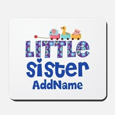 Personalized Name Little Sister Mousepad