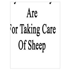 My Wednesdays Are For Taking Care Of Sheep Poster
