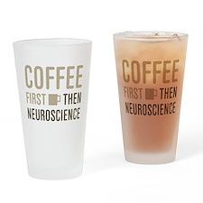 Coffee Then Neuroscience Drinking Glass