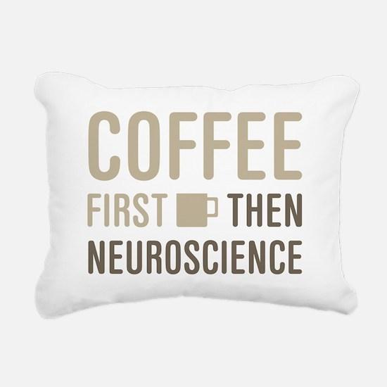 Coffee Then Neuroscience Rectangular Canvas Pillow