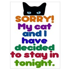 My Cat And I Are Staying Home Excuse Poster