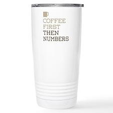 Coffee Then Numbers Travel Mug