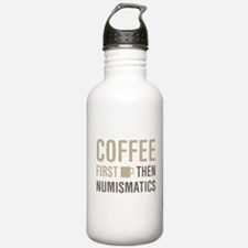 Coffee Then Numismatic Water Bottle