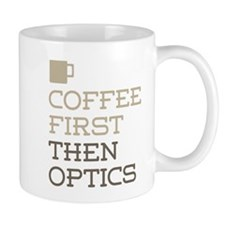 Coffee Then Optics Mugs