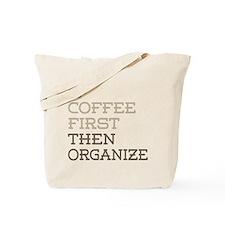 Coffee Then Organize Tote Bag