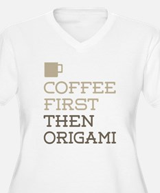 Coffee Then Origami Plus Size T-Shirt