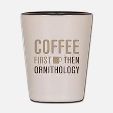 Coffee Then Ornithology Shot Glass