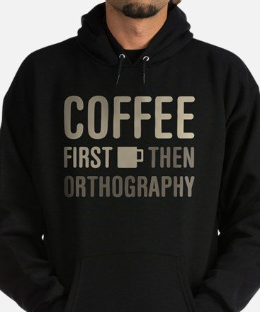 Coffee Then Orthography Hoodie (dark)