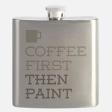 Coffee Then Paint Flask