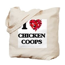 I love Chicken Coops Tote Bag